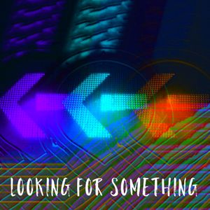 Looking for Something (a gregorian-flavored, progressive and classic rock, melodic new age set)
