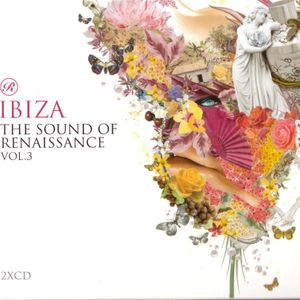 Ibiza - the Sound of Renaissance Vol.3 cd2