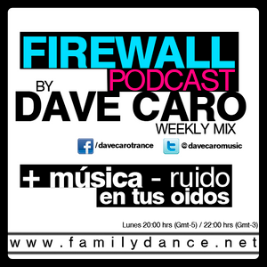 Dave Caro @ Firewall Podcast 012
