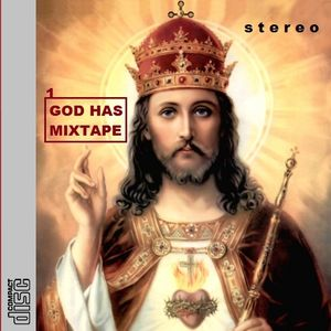 GOD HAS MIXTAPE VOL 1 /// MIXED BY BORBY NORTON ///