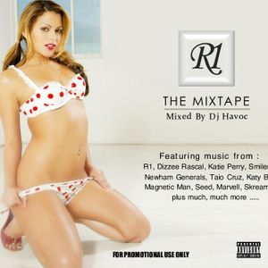 R1 - THE MIXTAPE >>> Mixed By Dj Havoc