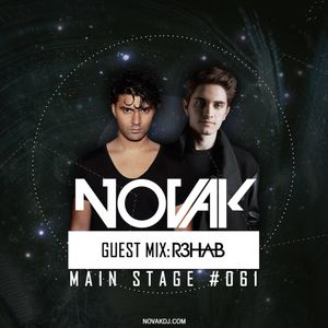 Novak - MAIN STAGE #061 (R3HAB Guest mix)