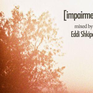 Impairment [mixed by Eddi Shkiper]