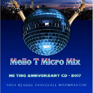 We Ting Radio - Mello T Micro Mix 2017