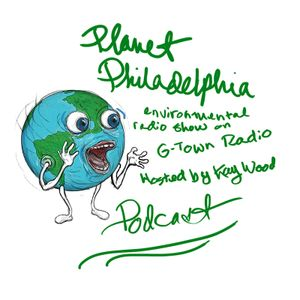 Earth Day Planet Philadelphia environmental radio show on GTown Radio 4/21/17