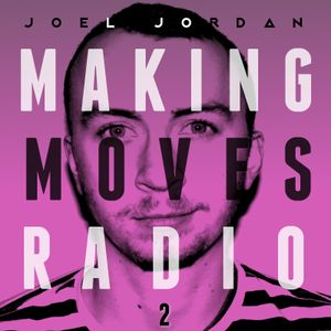 MAKING MOVES RADIO - 002 (International Woman's Day Special)