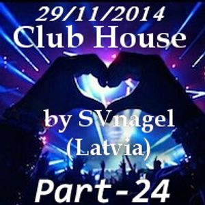 Club House by SVnagel part- 24