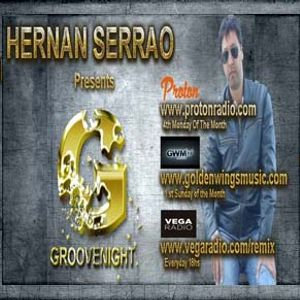 GROOVENIGHT Episode 329 Part 1 (March 2014) By Hernan Serrao