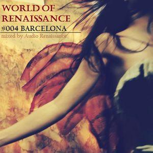 Audio Renaissance - World of renaissance #004 BARCELONA (128kb/s)