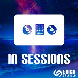 Erick Calvillo - In Sessions 013 (Jul 2017)