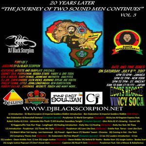 The Journey of Two Sound Men Continues Vol. 3 (DJ Black Scorpion) 7-8-17