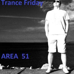 Area 51 @ Trance Friday 2014-11-07 Part 1