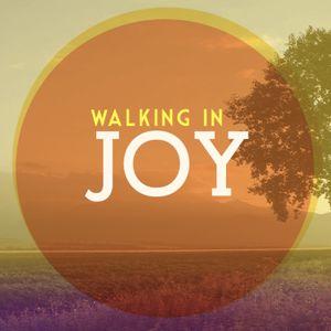 Walking in Joy
