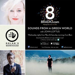 8Radio presents Sounds from a Green World - Sept 3rd