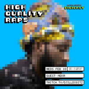High Quality Raps, 2.10.21