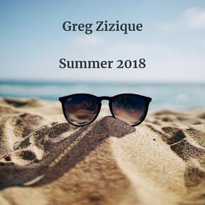 Greg Zizique - Summer 2018