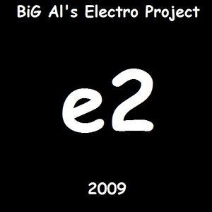 BiG Al's Electro Project e2
