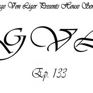 George Von Liger Presents House Sensations Ep. 133