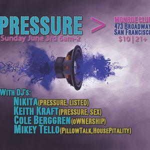Keith Kraft, Pressure @ Monroe 6/3/12