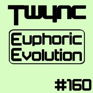 Twync presents Euphoric Evolution 160