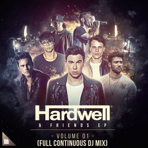 Hardwell & Friends EP Vol. 1 (Continuous Mix)