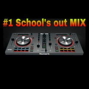 #1 School's out Mix