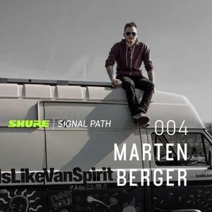 Signal Path Episode 004 - Marten Berger