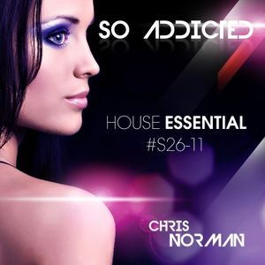 """Mix """"So Addicted"""" House Essential #S26-11 by Chris Norman"""