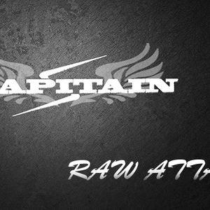 X-CAPITAIN - PODCAST 01 : Raw Attack