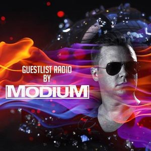 MODIUM - GuestList Radio #007