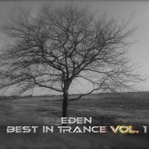 Eden: Best in Trance Vol 1.