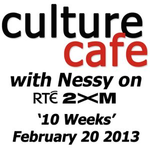 Culture Cafe on RTE 2XM: 20/02/2013 - Leszek Wolnik - Ten Weeks and When ....