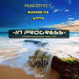In Progress 2 (Guest mix by VNP)