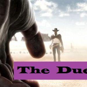 Arturo Scan present... The Duelo.