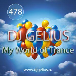DJ GELIUS - My World of Trance #478 (03.12.2017) MWOT 478
