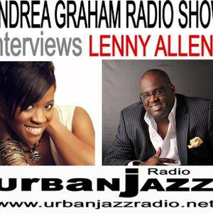 Andrea Graham Radio Show Guest Lenny Allene