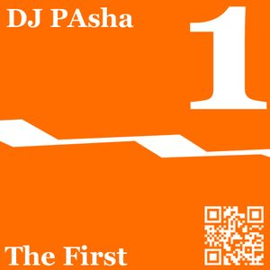 The First - Mix by DJ Pasha (11.2011)