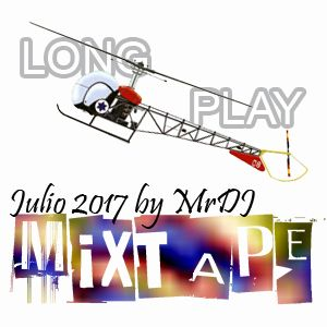 Long Play MIXTAPE Julio 2017