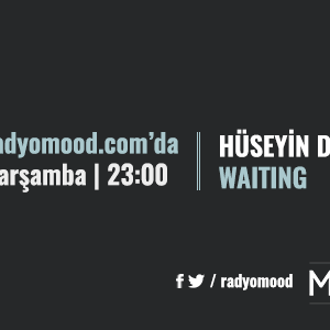 Hüseyin Duran | Waiting Mixtape (16.03.2016)