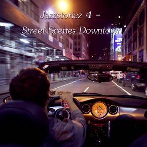 Jazzstoriez 4 - Street Scenes Downtown