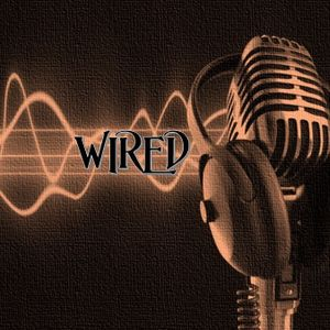 WIRED - SHOW #3.26 - Broadcast 24th July 2015 on 92.3 Forest FM