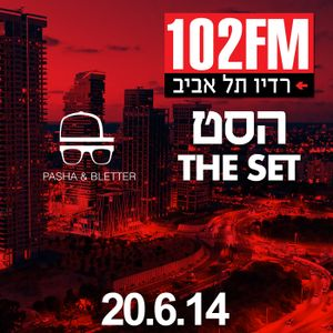 Pasha & Bletter - Radio Tel Aviv 102 FM Exclusive Mix June 2014 - 2nd Hour