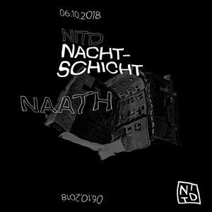 Naath @ NITD Nachtschicht / Nummer Neun Dortmund // 06.10.2018