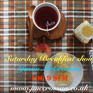106.9 SFM Saturday Breakfast show 26 Sept 2015