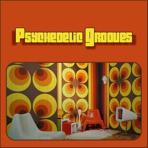 Psychedelic Grooves Mixtape