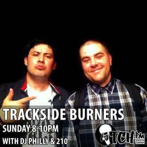 DJ Philly & 210Presents TracksideBurners Radio Show 205