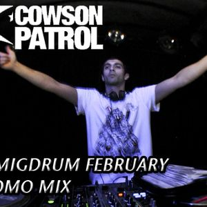 Dj Migdrum February 2012 promo mix for COWS ON PATROL