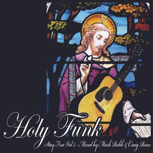 Holy Funk - mixed by Mark Robb & Craig Reece