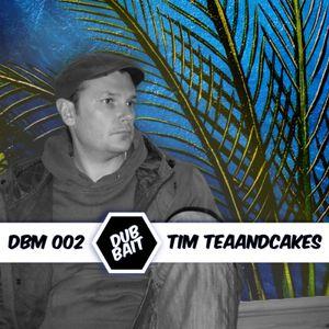 DBM002 - Tim Teaandcakes