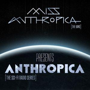 ANTHROPICA - 1st Transmission: Awakening